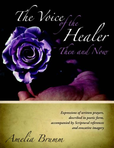 The Voice of the Healer, Then and Now: Brumm, Amelia