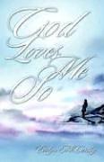 God Loves Me So: McCarthy, Evelyn