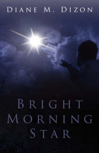 9781414106601: Bright Morning Star
