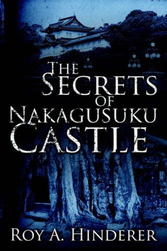 The Secrets of Nakagusuku Castle