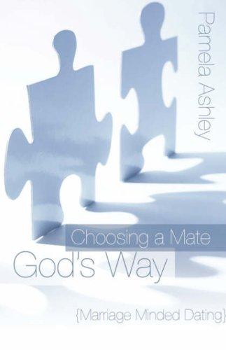 9781414108322: Choosing a Mate God's Way