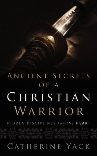 9781414109244: Ancient Secrets of a Christian Warrior