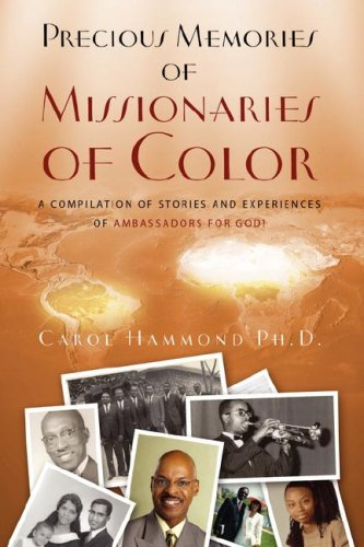 9781414109800: Precious Memories of Missionaries of Color