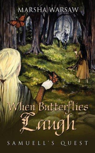 When Butterflies Laugh: Marsha Warsaw