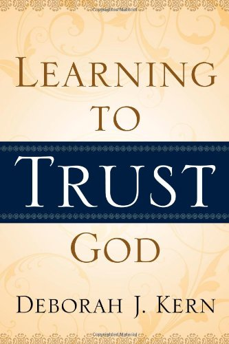 9781414112510: Learning to Trust God