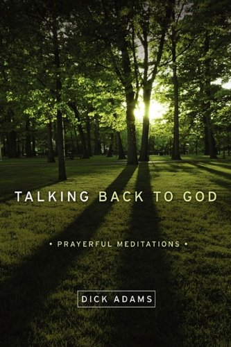Talking Back to God. Prayerful Meditations