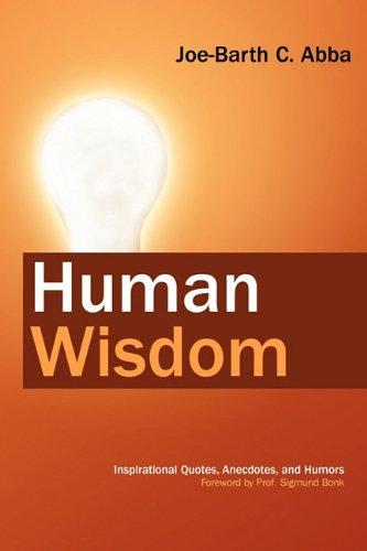 Human Wisdom: Joe-Barth C. Abba