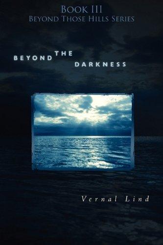 Beyond the Darkness - Vernal Lind