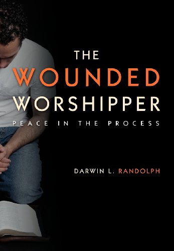 The Wounded Worshipper: Randolph, Darwin L.
