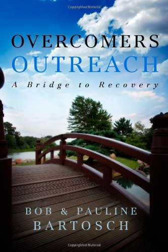 9781414114491: Overcomers Outreach: A Bridge to Recovery