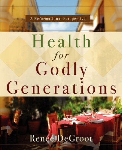 9781414116037: Health for Godly Generations