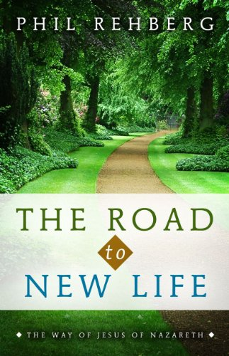9781414116372: The Road to New Life: The Way of Jesus of Nazareth
