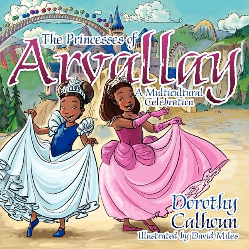 9781414118574: The Princesses of Arvallay: A Multicultural Celebration