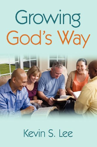Growing God's Way: Kevin S. Lee
