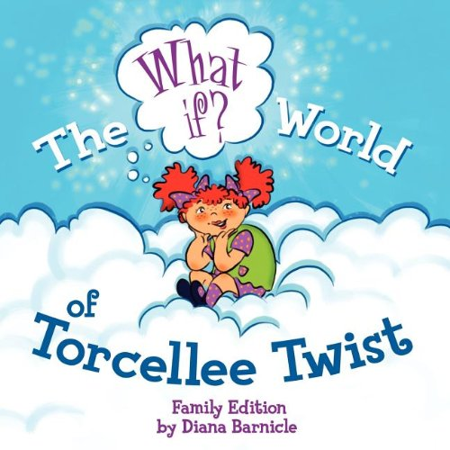The What If World of Torcellee Twist