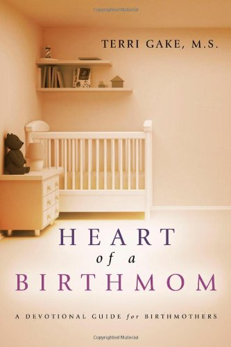 9781414119632: Heart of a Birthmom