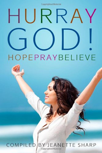 Hurray God!: Sharp, Compiled by Jeanette