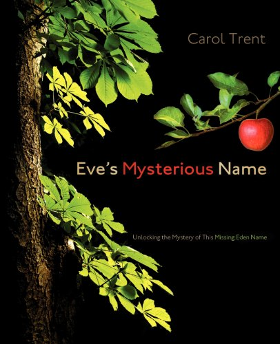 9781414120164: Eve's Mysterious Name
