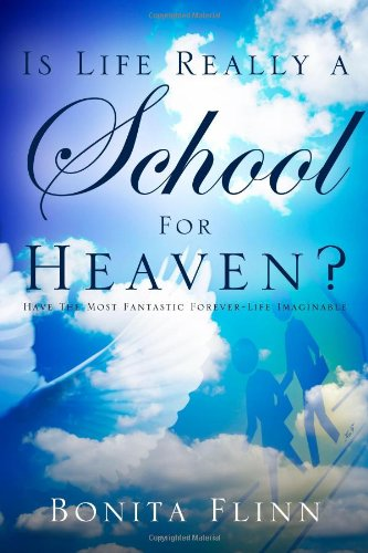 9781414120386: Is Life Really a School for Heaven?