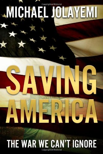 Saving America: Michael Jolayemi