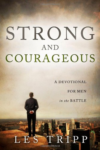 9781414122229: Strong and Courageous