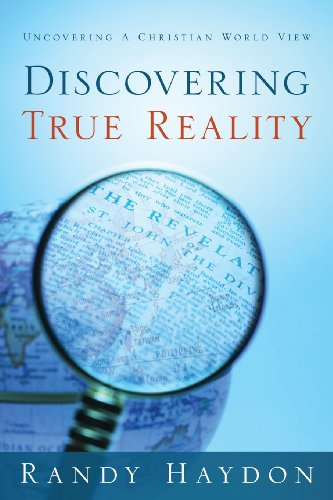 Discovering True Reality: Haydon, Randy