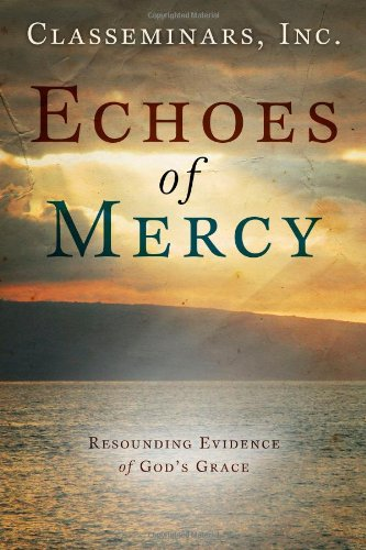 9781414125084: Echoes of Mercy