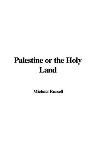 9781414202600: Palestine or the Holy Land