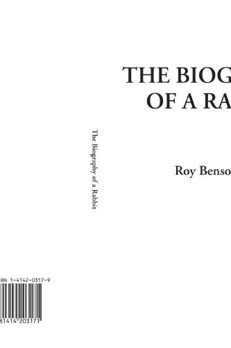 9781414203171: The Biography of a Rabbit