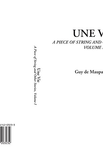 9781414203232: 1: Une Vie (A Piece of String and Other Stories, Volume I) (French Edition)