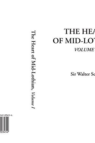 9781414203454: The Heart of Mid-Lothian, Volume 1