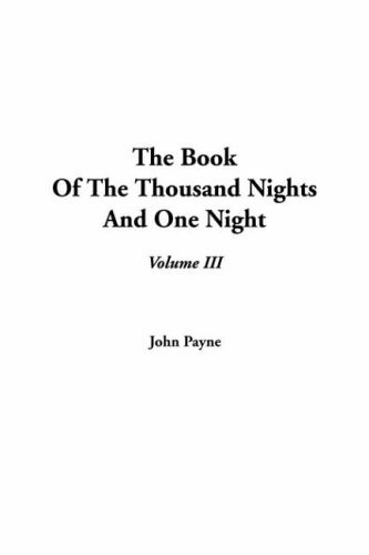 9781414204741: The Book of the Thousand Nights and One Night, Volume III: 3