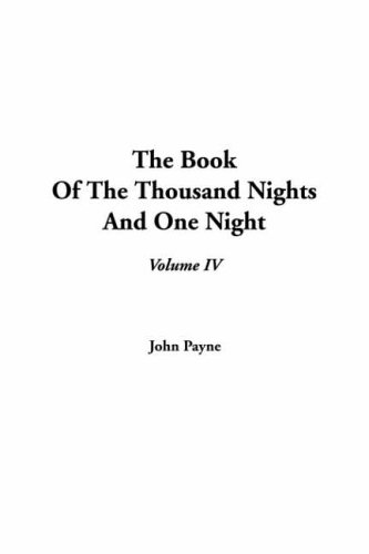 9781414204765: The Book of the Thousand Nights and One Night, Volume IV: 4