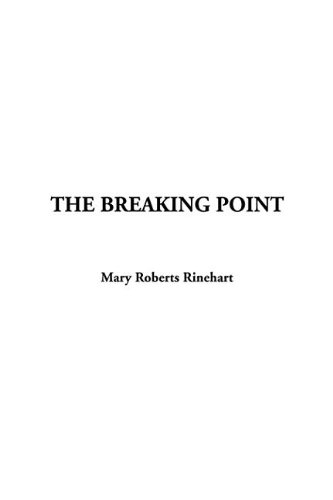 9781414213330: The Breaking Point