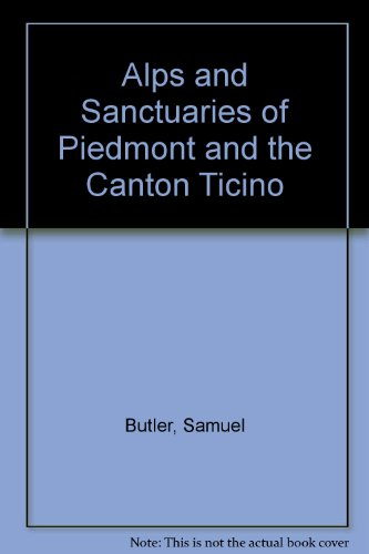 9781414215020: Alps And Sanctuaries Of Piedmont And The Canton Ticino