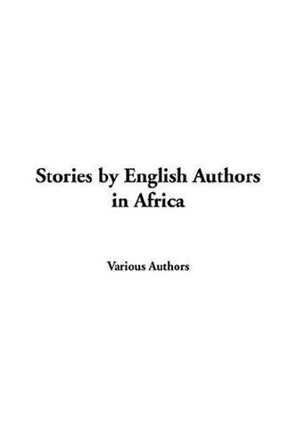 9781414216898: Stories By English Authors In Africa