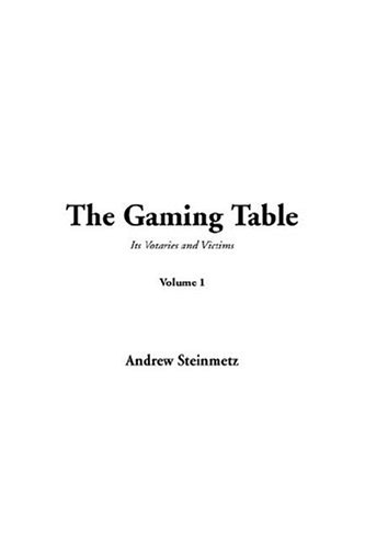9781414216904: The Gaming Table: V1