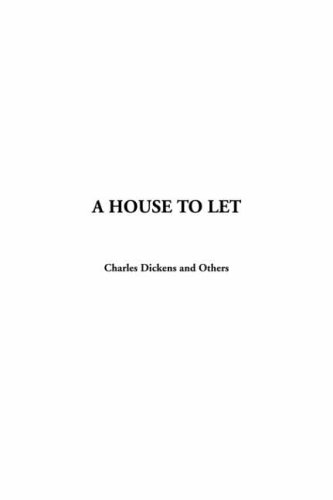 House to Let, A (1414217358) by Charles Dickens; Others