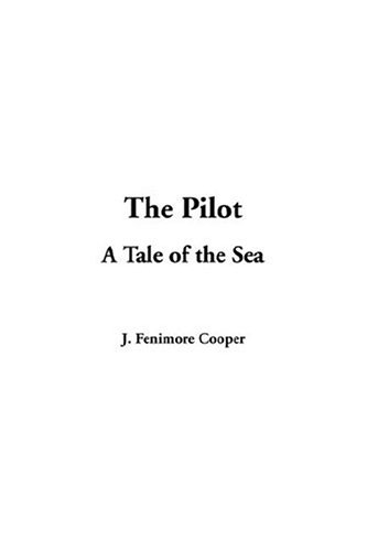 The Pilot (1414219547) by James Fenimore Cooper