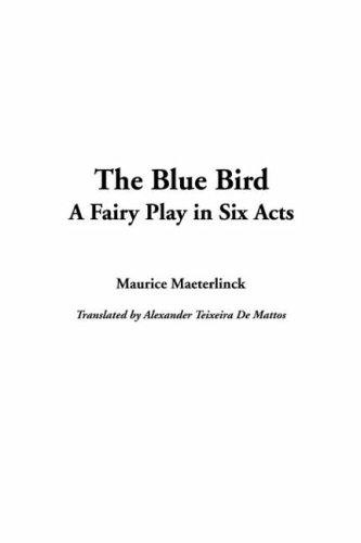 9781414219653: The Blue Bird