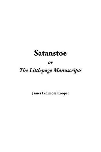 9781414222288: Satanstoe, or the Littlepage Manuscripts