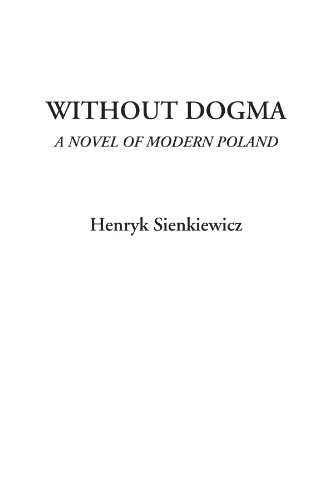 9781414227870: Without Dogma