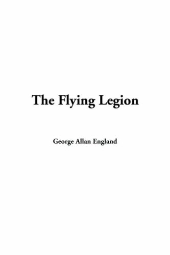 9781414229461: The Flying Legion