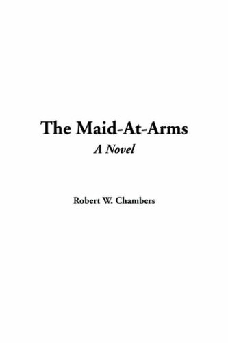 9781414229560: The Maid-At-Arms