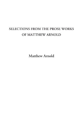 9781414233819: Selections from the Prose Works of Matthew Arnold