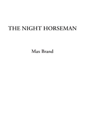 The Night Horseman (141423435X) by Max Brand