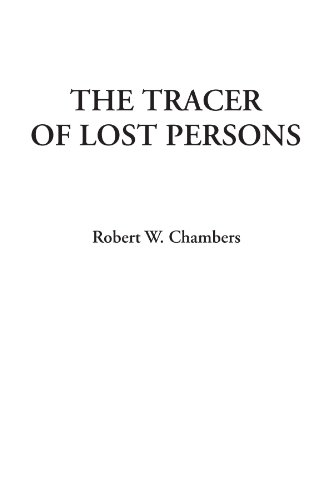 9781414241883: The Tracer of Lost Persons