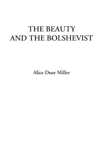 9781414242064: The Beauty and the Bolshevist
