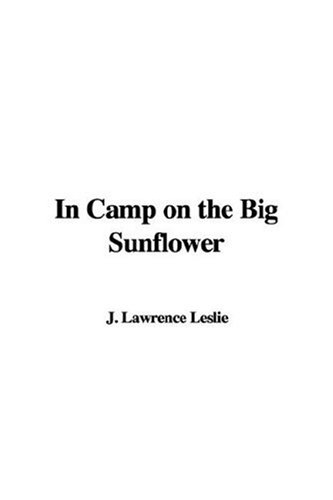 9781414242989: In Camp on the Big Sunflower
