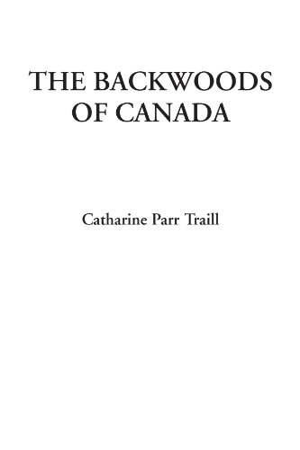 9781414248905: The Backwoods of Canada